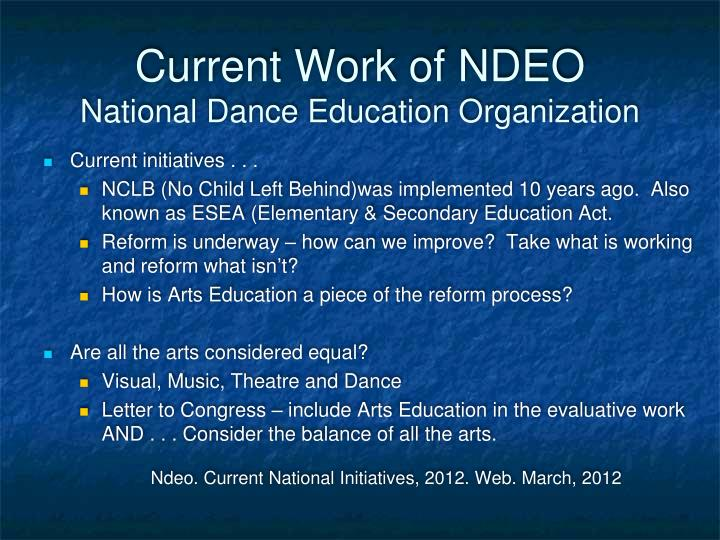 Current Work of NDEO