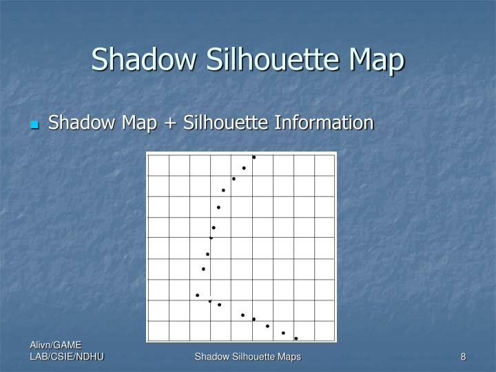Shadow Silhouette Map