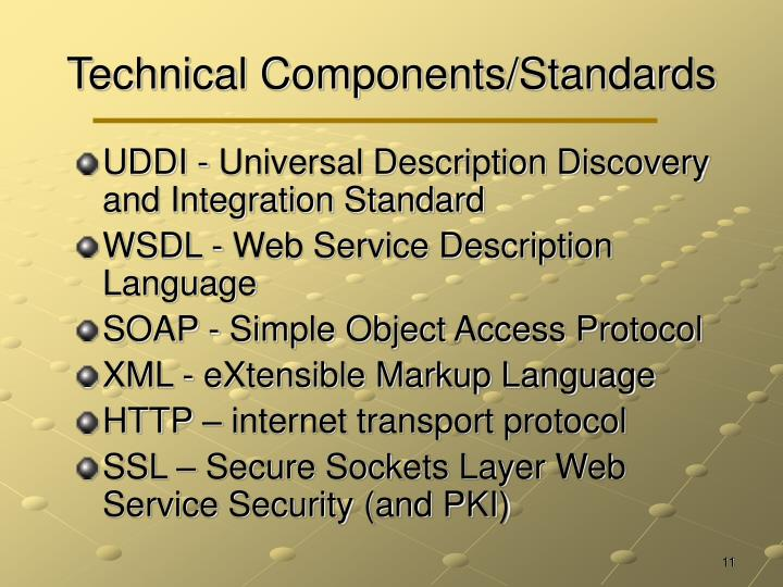 Technical Components/Standards