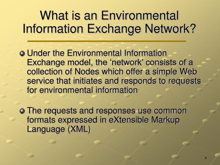 What is an Environmental Information Exchange Network?