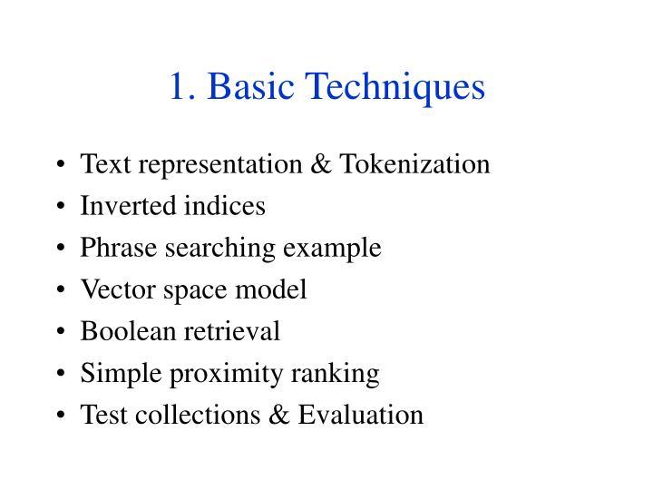 1. Basic Techniques