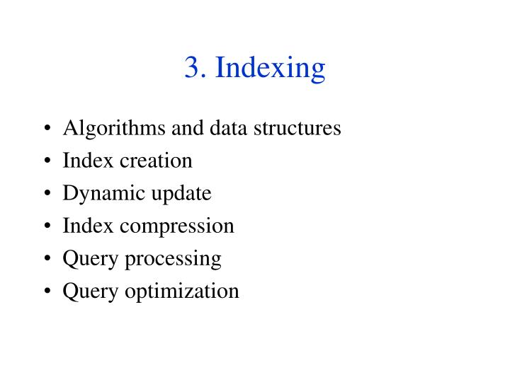 3. Indexing
