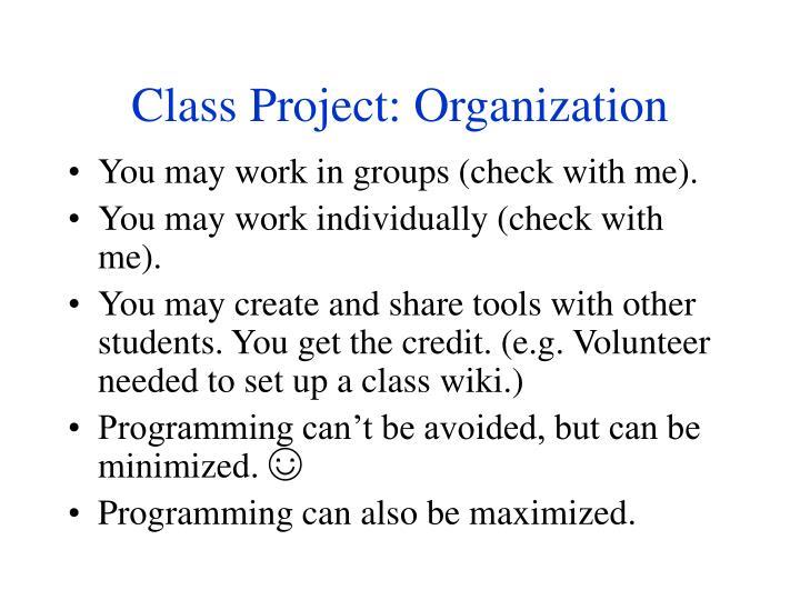 Class Project: Organization