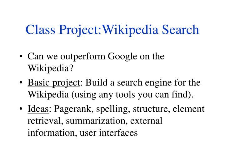 Class Project:Wikipedia Search