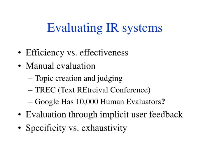 Evaluating IR systems