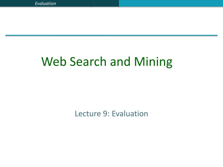 Lecture 9 evaluation