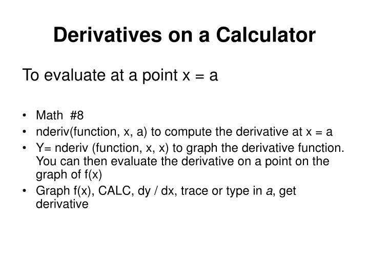 Derivatives on a Calculator