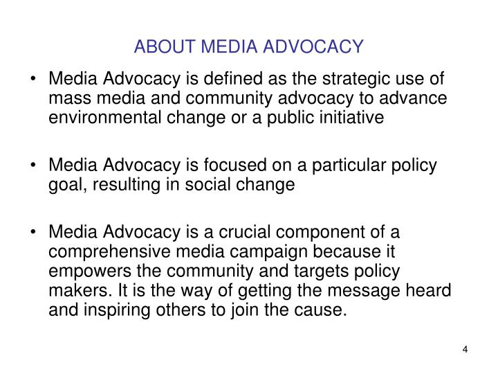 ABOUT MEDIA ADVOCACY