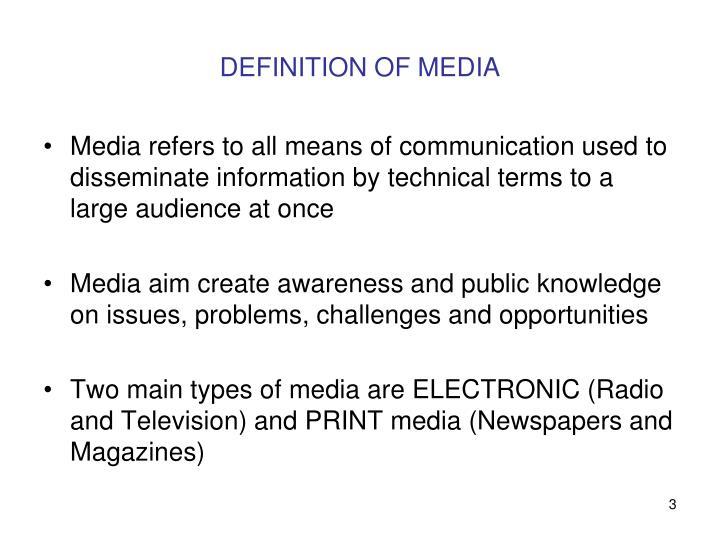 DEFINITION OF MEDIA