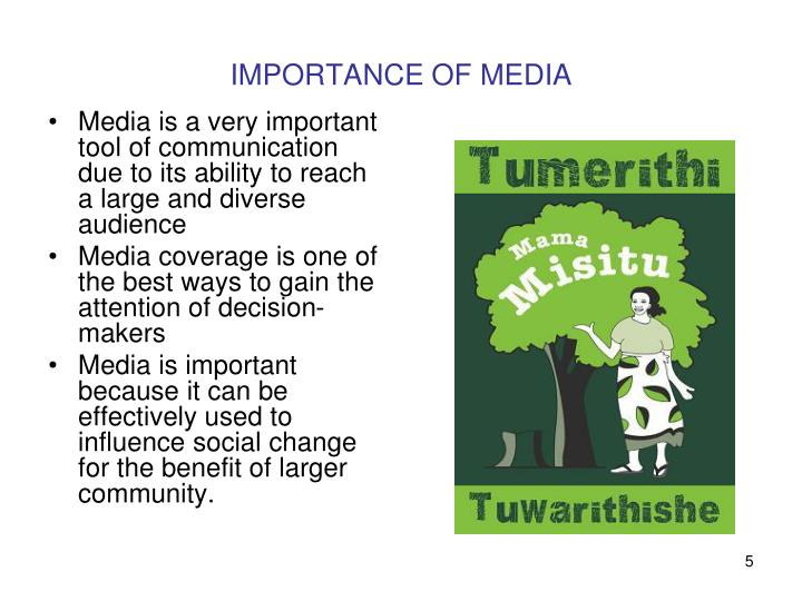 IMPORTANCE OF MEDIA