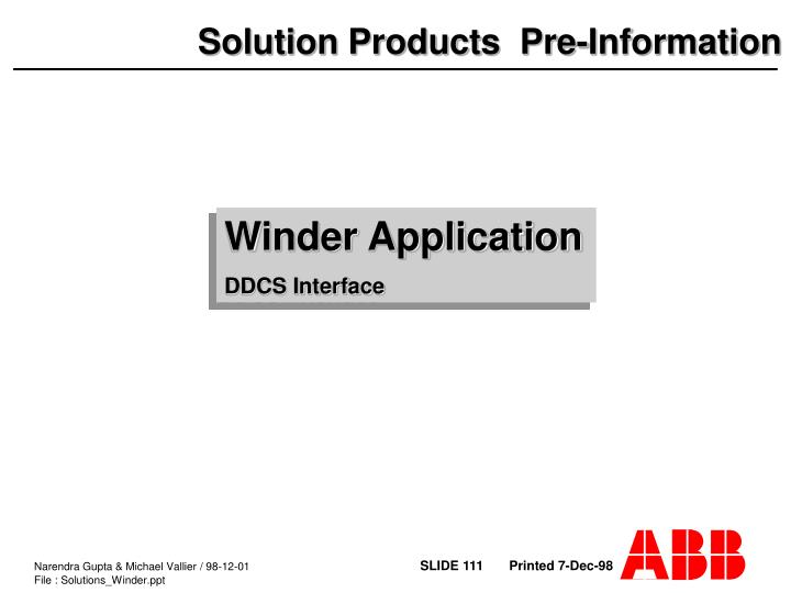 Winder Application
