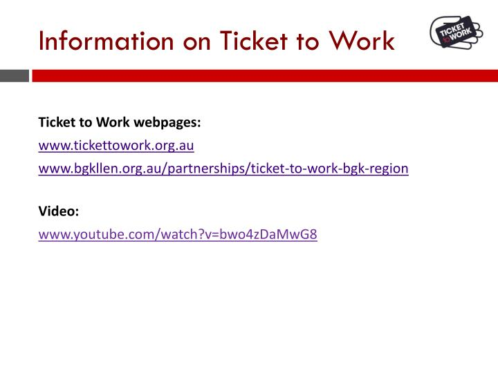 Information on Ticket to Work