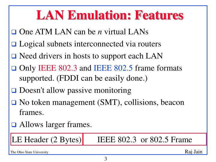 Lan emulation features