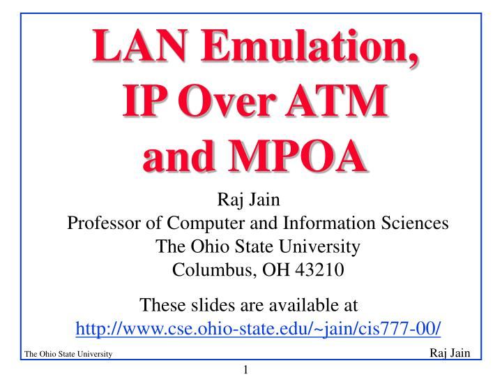 Lan emulation ip over atm and mpoa