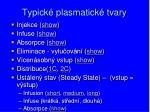 typick plasmatick tvary