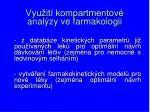 vyu it kompartmentov anal zy ve farmakologii
