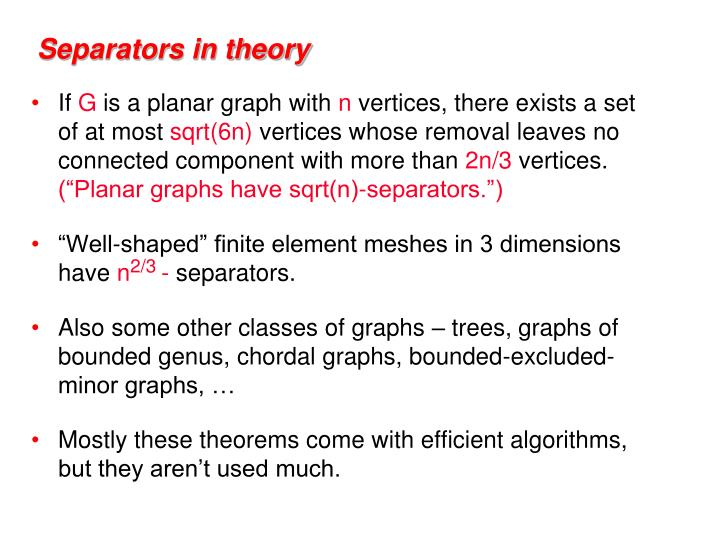 Separators in theory