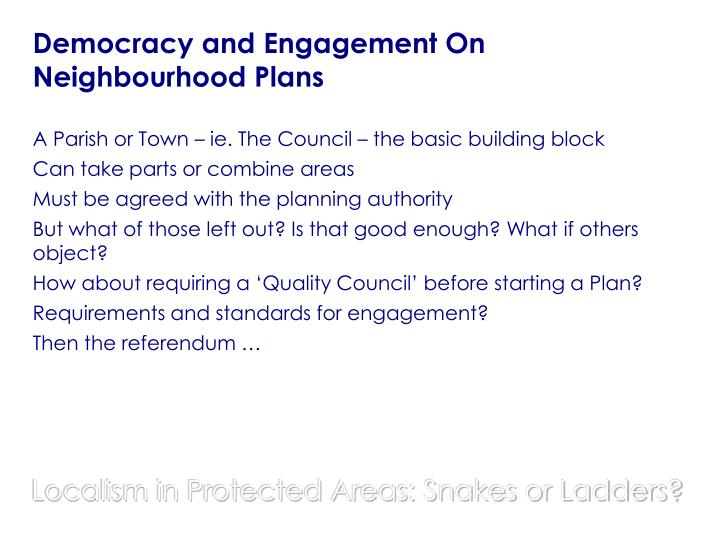 Democracy and Engagement On Neighbourhood Plans