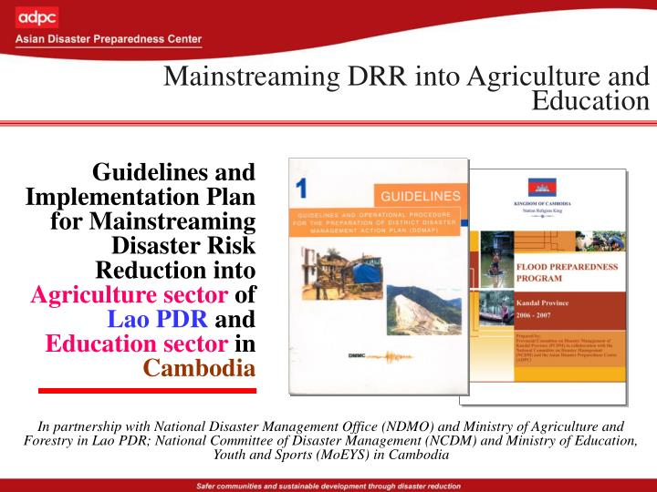 Mainstreaming DRR into Agriculture and Education