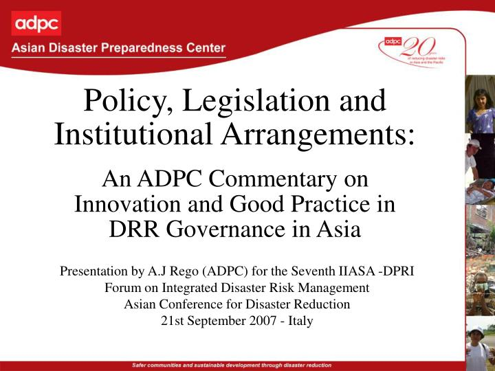 Policy, Legislation and Institutional Arrangements: