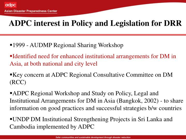 ADPC interest in Policy and Legislation for DRR