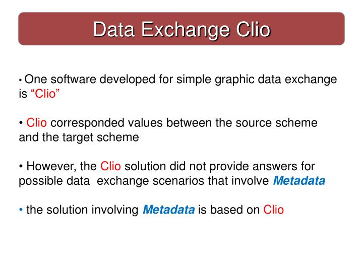 Data Exchange Clio