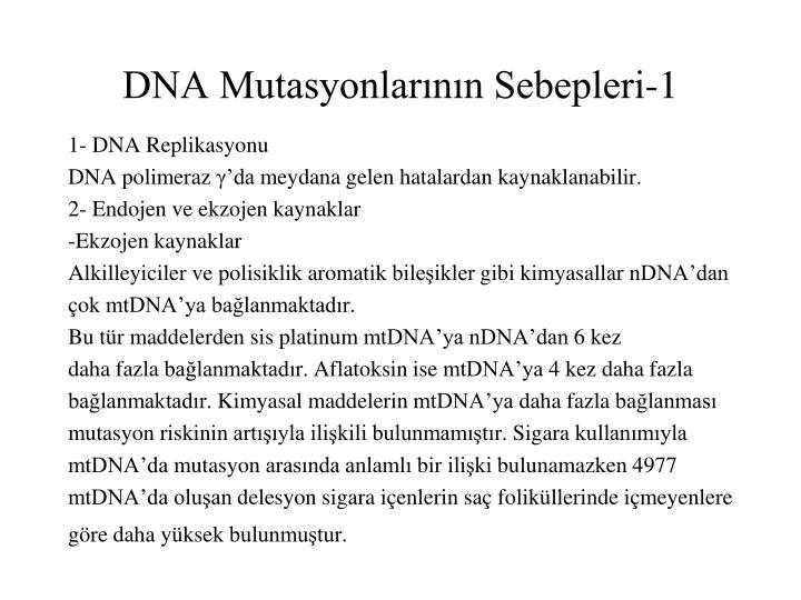 DNA Mutasyonlarının Sebepleri-1