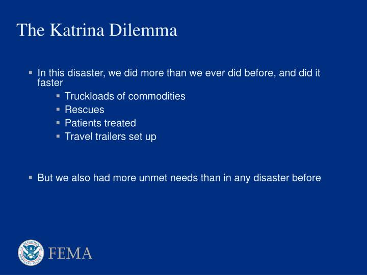 In this disaster, we did more than we ever did before, and did it faster