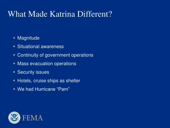 What made katrina different