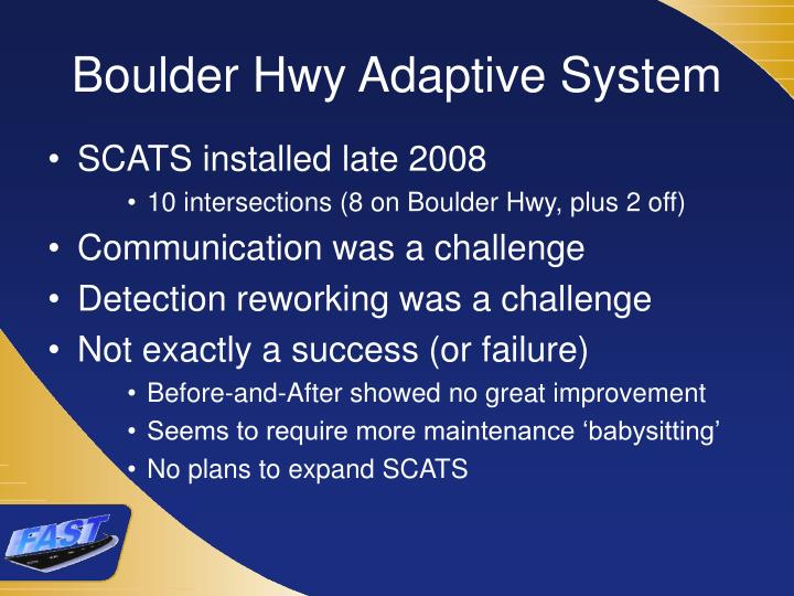 Boulder Hwy Adaptive System