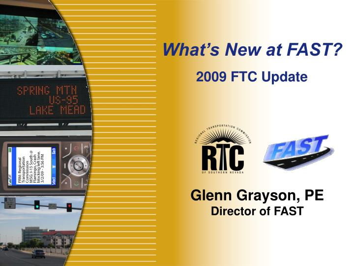 What's New at FAST?