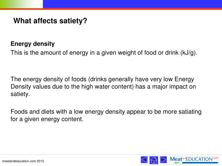 What affects satiety?
