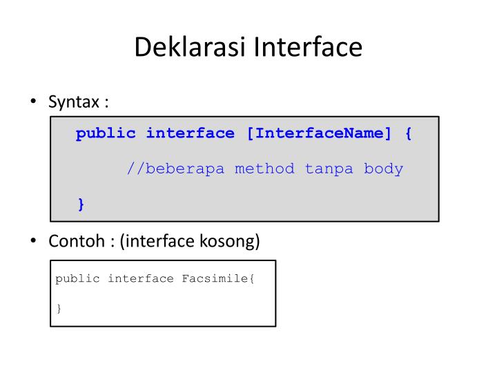 Deklarasi Interface
