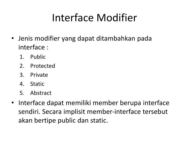 Interface Modifier