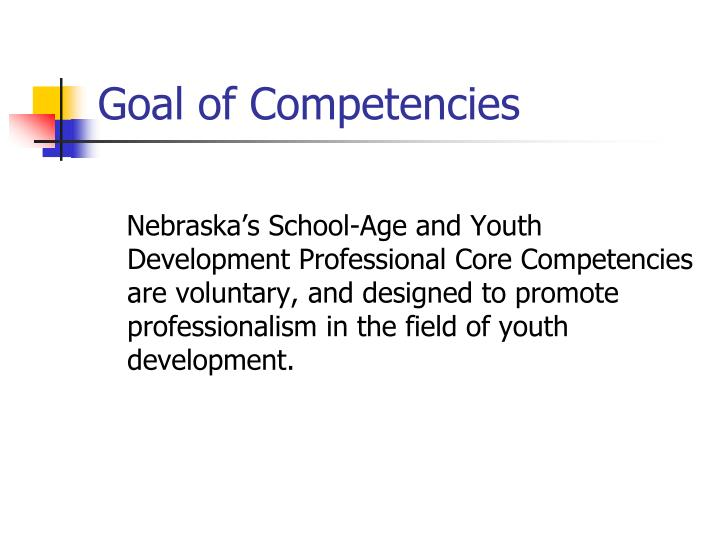 Goal of competencies