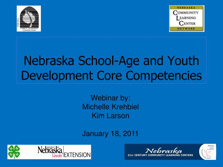 Nebraska school age and youth development core competencies