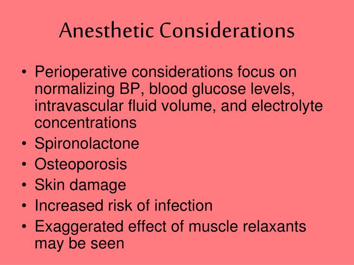 Anesthetic Considerations