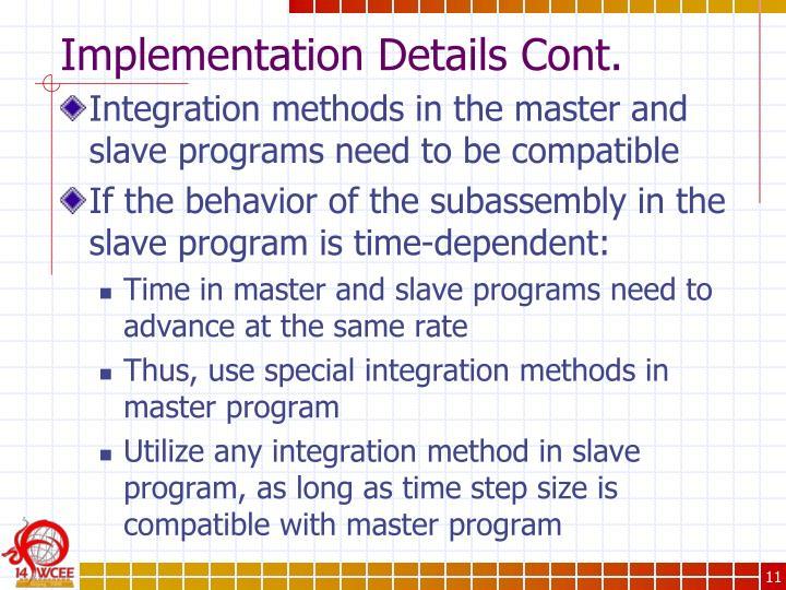 Implementation Details Cont.