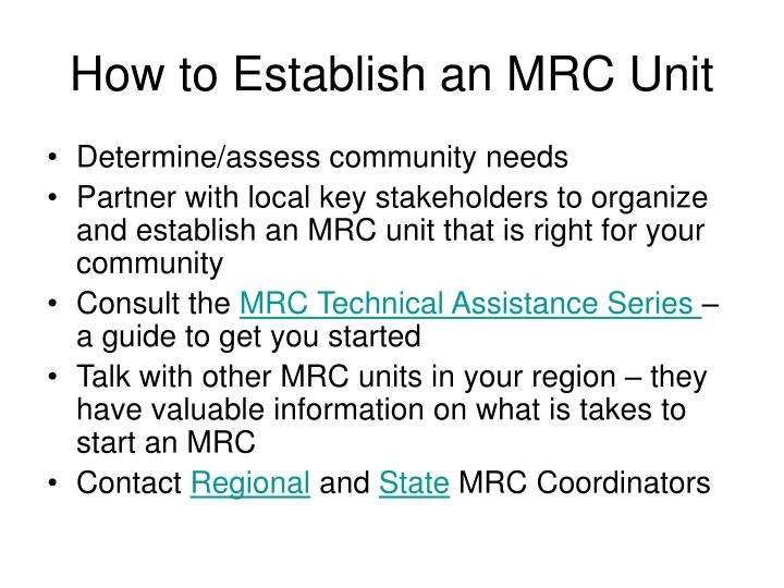 How to Establish an MRC Unit