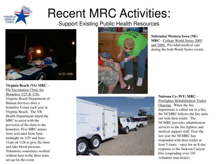 Recent MRC Activities: