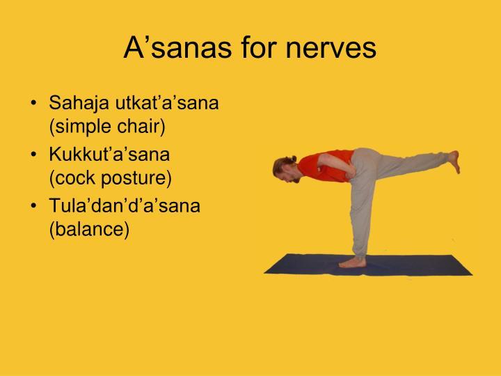 A'sanas for nerves