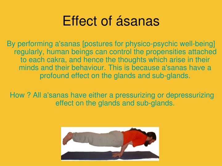 Effect of ásanas