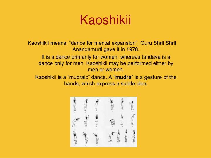Kaoshikii