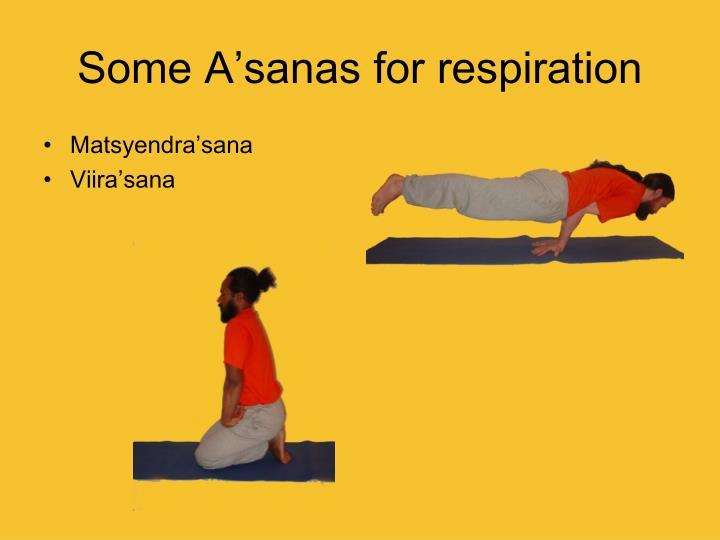 Some A'sanas for respiration