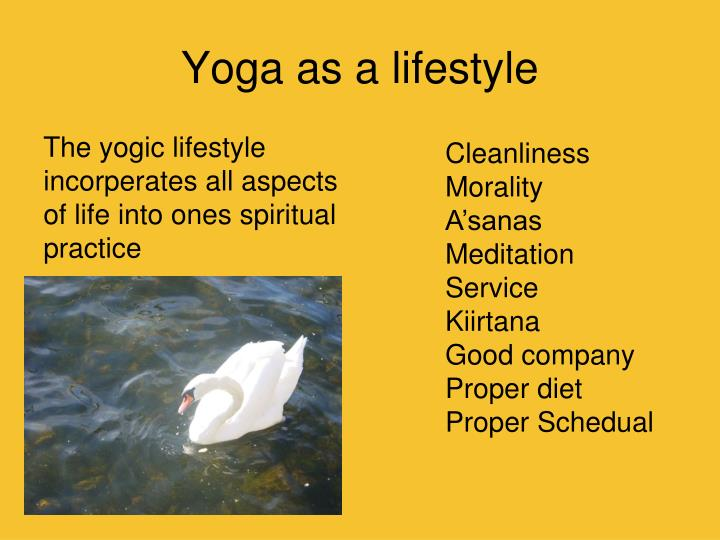 Yoga as a lifestyle