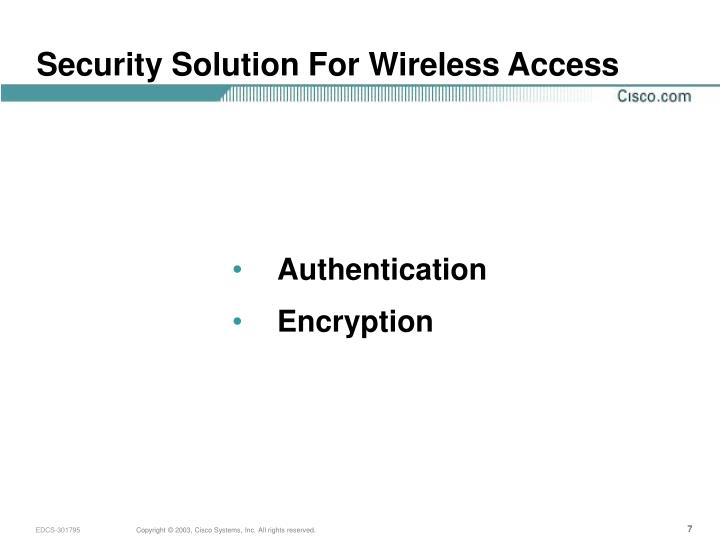 Security Solution For Wireless Access