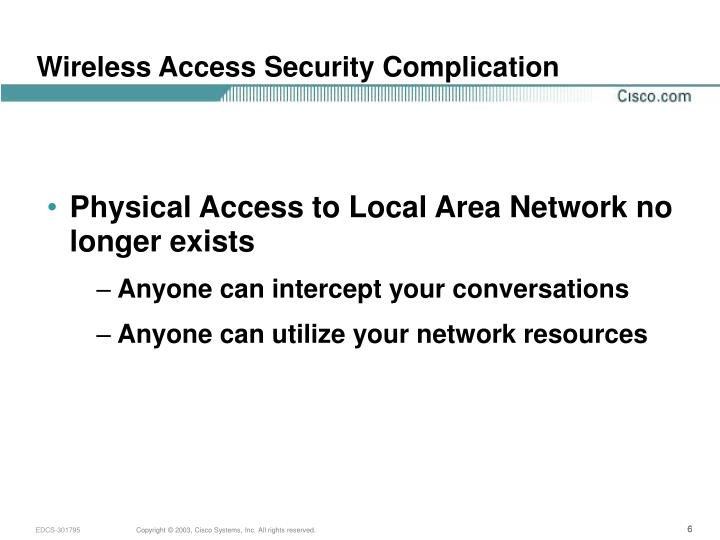 Wireless Access Security Complication