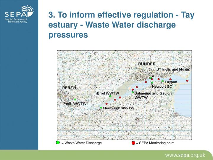 3. To inform effective regulation - Tay estuary - Waste Water discharge pressures