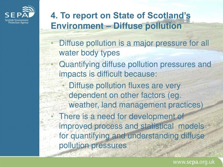 4. To report on State of Scotland's Environment – Diffuse pollution