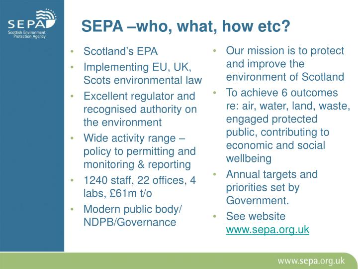 SEPA –who, what, how etc?